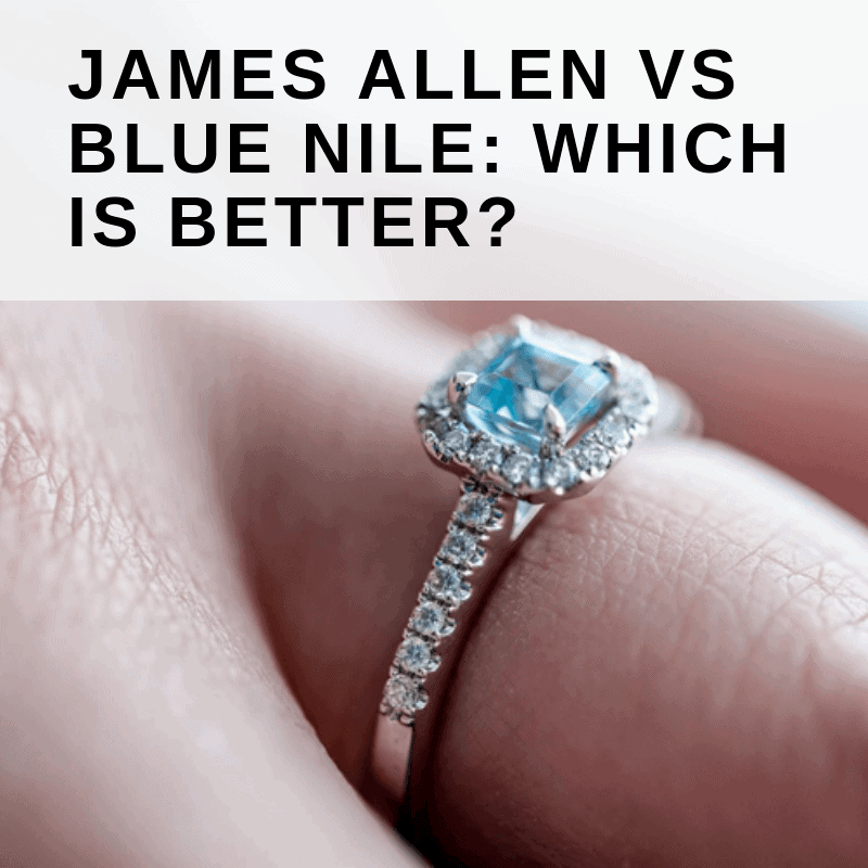 James Allen Vs Blue Nile Mar 2020 Which Is Better Love You Tomorrow