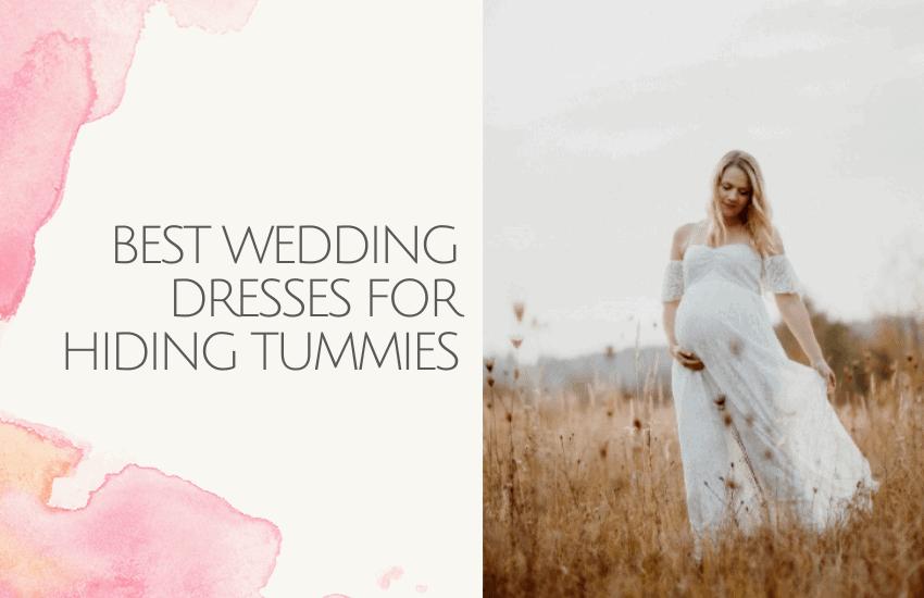 best wedding dresses for hiding tummies