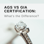AGS vs GIA Certification: What's the Difference?