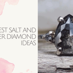 best salt and pepper diamond ideas
