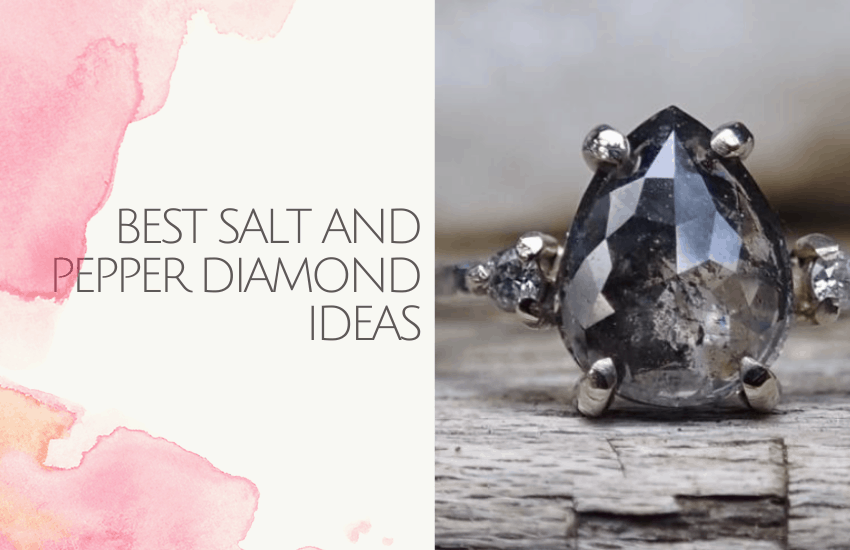 best salt and pepper diamond ideas